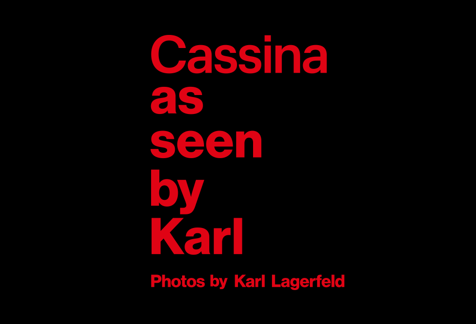 Cassina as seen by Karl